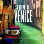 Dream of Venice edited by Joann Locktov