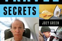 Last-Minute Travel Secrets, 121 Ingenious Tips by Joey Green