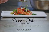 Silver Oak Cookbook by Dominic Orsini