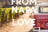 From Napa with Love, by Alexis Swanson Traina