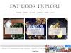 Eat Cook Explore