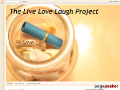 The Live Love Laugh Project