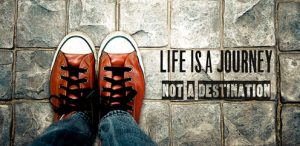 Life is a journey not a destination, Inspiration quote