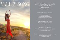 Valley Song, to run in Venice CA in March