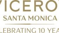 Viceroy Santa Monica Celebrates 10 Years as Iconic Beach Hotel