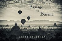 Passage to Burma, by Scott Stulberg