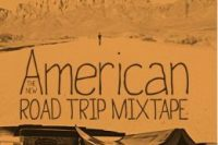 The New American Road Trip MixTape