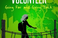 Tales of a Silver-Haired Volunteer by Carole Howard